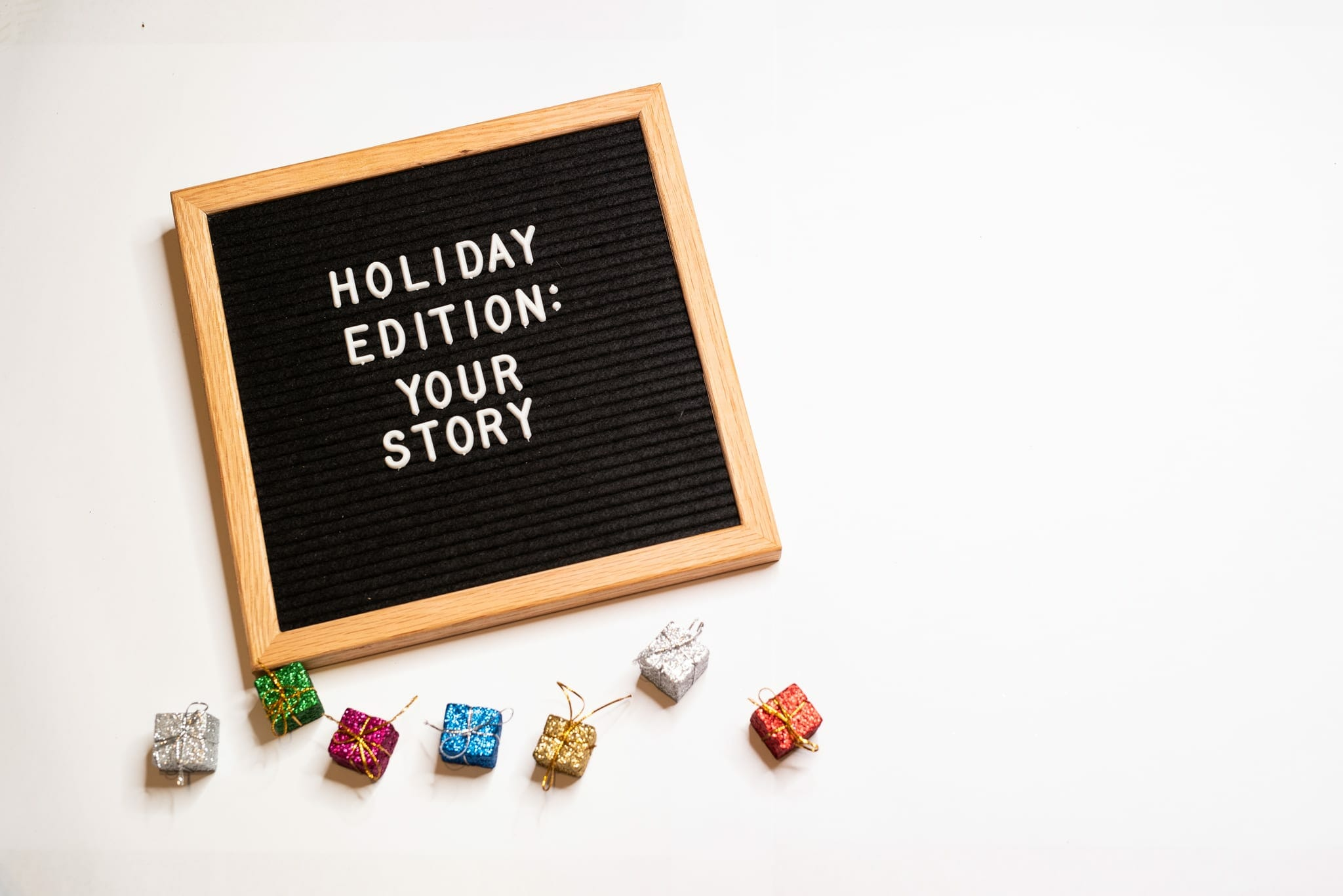 Holiday Edition: Your Story